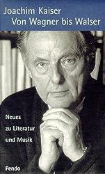 Von Wagner bis Walser