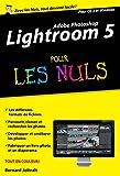 Adobe Lightroom 5 Pour les Nuls, édition poche