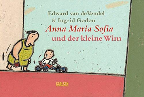 Anna Maria Sofia und der kleine Wim