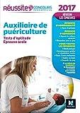 Réussite Concours Auxiliaire de Puériculture - Tests d'aptitude et épreuve orale 2017 Nº41...