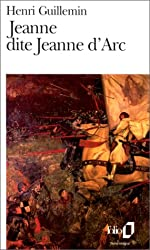 Jeanne dite Jeanne d'Arc de Henri Guillemin