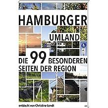 HAMBURGER UMLAND: Die 99 besonderen Seiten der Region