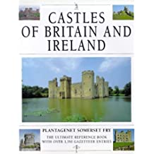 Castles of Britain and Ireland by Plantagenet Somerset Fry (1996-10-31)