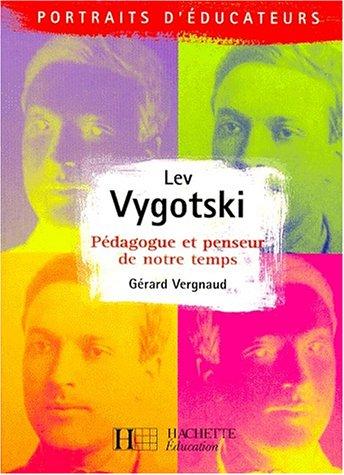 lev-vygotski-pedagogue-et-penseur-de-notre-temps