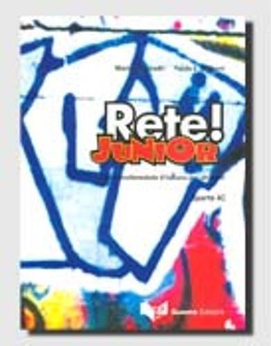 Rete! Junior. Corso multimediale d'italiano per stranieri. Parte A
