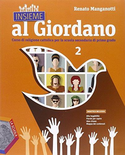 Insieme al Giordano. Per la Scuola media. Con DVD. Con e-book. Con espansione online: 2
