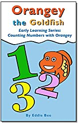 Orangey the Goldfish Early Learning Series: 123's with Orangey and Friends
