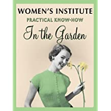 WI Practical Know-how in the Garden Shrubs for Small Gardens (NFWI Gardening Guides Series)