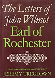The Letters of John Wilmot, Earl of Rochester