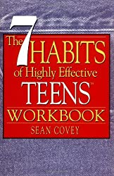 The 7 Habits of Highly Effective Teens Workbook by Sean Covey (2007-02-03)