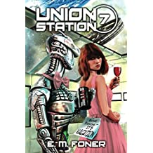 Vacation on Union Station (EarthCent Ambassador)