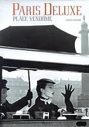 Paris Deluxe: Place Vendome