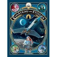 Le château des étoiles (2) : 1869, la conquête de l'espace