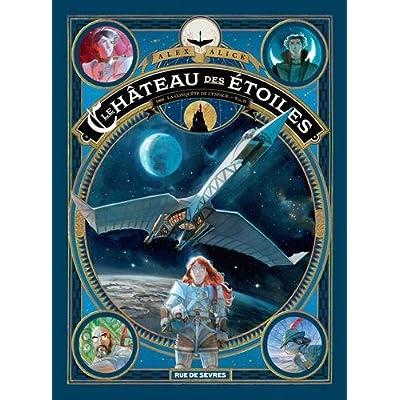 Le château des étoiles, Tome 2 : La conquête de l'espace