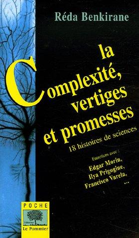 La Complexité, vertiges et promesses