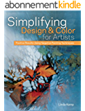 Simplifying Design & Color for Artists: Positive Results Using Negative Painting Techniques