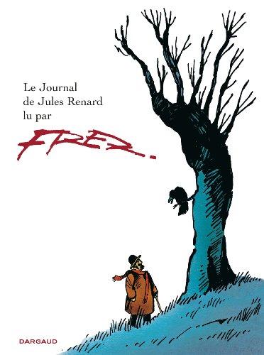 Journal de Jules Renard (Le) - tome 0 - Journal de Jules Renard (le)