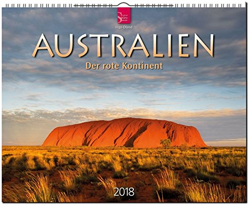 AUSTRALIEN - Der rote Kontinent: Original Stürtz-Kalender 2018 - Großformat-Kalender 60 x 48 cm