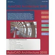 [ [ AUTOCAD ARCHITECTURE 2010 COURSE NOTES BY(AUTODESK PRESS )](AUTHOR)[PAPERBACK]