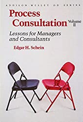 002: Process Consultation: Lessons for Managers and Consultants, Volume II (Prentice Hall Organizational Development Series)