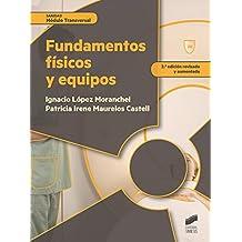 Fundamentos físicos y equipos (Sanidad)
