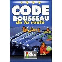 Code Rousseau: 1999