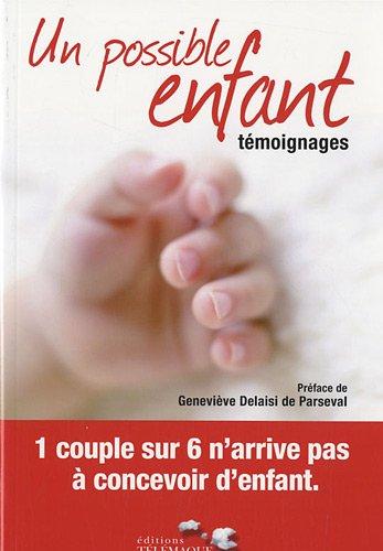 Un possible enfant : Témoignages par Laure Camborieux