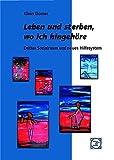 Leben und sterben, wo ich hingehöre: Dritter Sozialraum und neues Hilfesystem (Edition Jakob van Hoddis im Paranus Verlag) - Klaus Dörner
