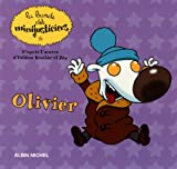 Les minijusticiers, Tome 6 : Olivier