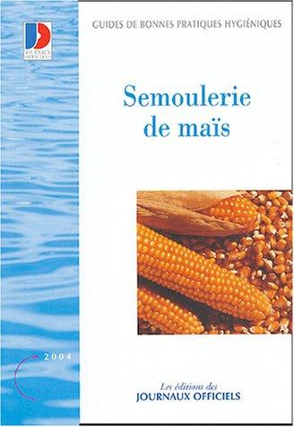 Semoulerie de maïs