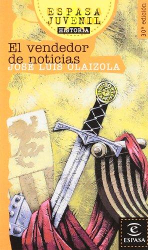 El vendedor de noticias (Espasa Juvenil) por José Luis Olaizola