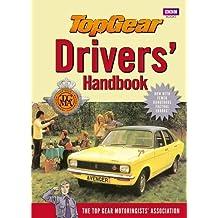 Top Gear Drivers' Handbook by Top Gear Motoringists' Association (2011-05-26)