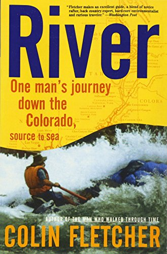 River: One Man's Journey Down the Colorado, Source to Sea (Vintage Departures) -