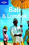 Bali and Lombok (Lonely Planet Country & Regional Guides)