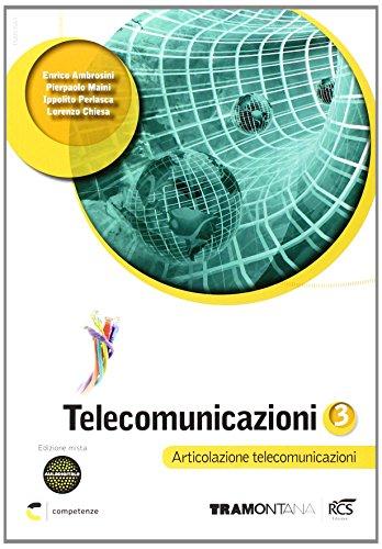 Telecomunicazioni. Per le Scuole superiori. Con espansione online: 3