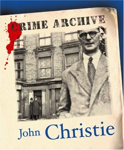John Christie (Crime Archive)