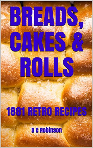 Parker House Rolls (BREADS, CAKES & ROLLS: 1881 RETRO RECIPES (English Edition))