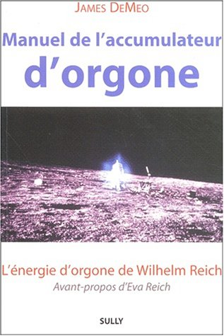 Descargar Libro Manuel de l'accumulateur d'orgone de James DeMeo