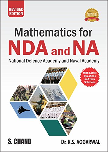 Mathematics for National Defence Academy (NDA) & Naval Academy by R.S. Aggarwal (Revised Edition)