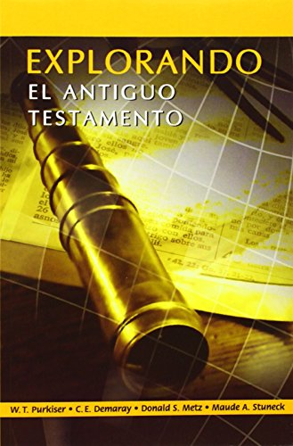 EXPLORANDO EL ANTIGUO TESTAMENTO (Spanish: Exploring the Old Testament)