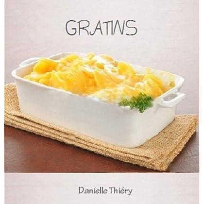 Gratins (Gastronomique à la Maison Série)
