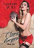 """Calendrier Clara Morgane """"Show girl"""" 2015"""