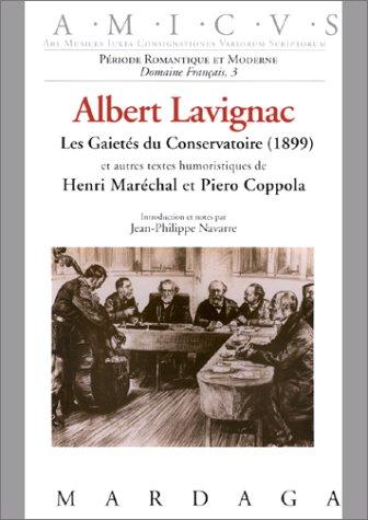 Albert Lavignac : Les Gaietés du Conservatoire (1899)