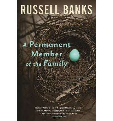 [(A Permanent Member of the Family)] [Author: Russell Banks] published on (November, 2013)