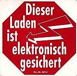 Warnschild - Laden ist elektronisch gesichert - Gr. ca. 20 x 20 cm - 308816