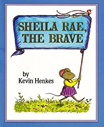 Sheila Rae, the Brave (Live Oak Readalong) by Kevin Henkes (2004-05-26)
