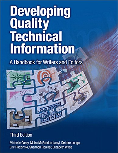 Developing Quality Technical Information: A Handbook for Writers and Editors (IBM Press) (English Edition)