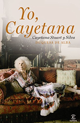 Yo, Cayetana por Cayetana Stuart y Silva