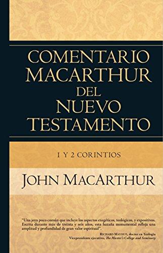 1 y 2 Corintios (Comentario Macarthur Del Nuevo Testamento)