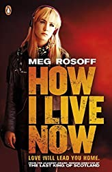 How I Live Now by Meg Rosoff (2013-09-05)